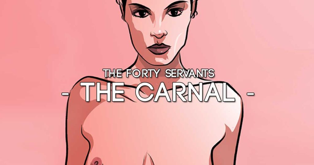 Carnal Forty Servants