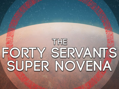 The Forty Servants Super Novena