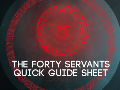 THE FORTY SERVANTS QUICK GUIDE